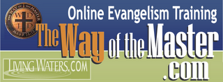 Way of the Master ~ Evangelism Training